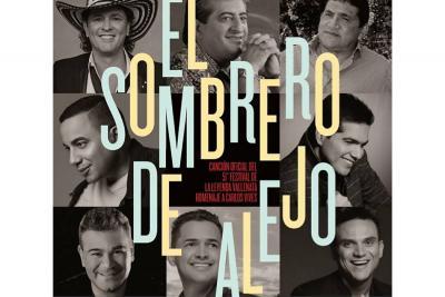 """""""El sombrero de Alejo"""", himno  del 51° Festival de la Leyenda"""